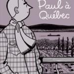 Paul au Saguenay.